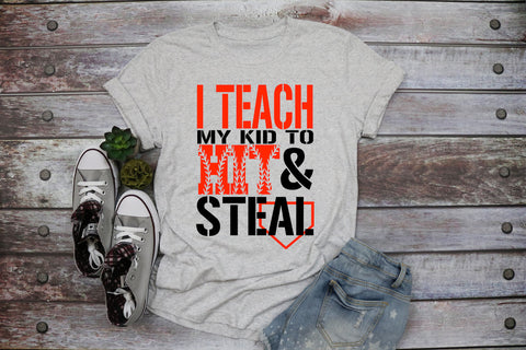 I Teach My Kid To Hit & Steal Adult Tee | Baseball Design