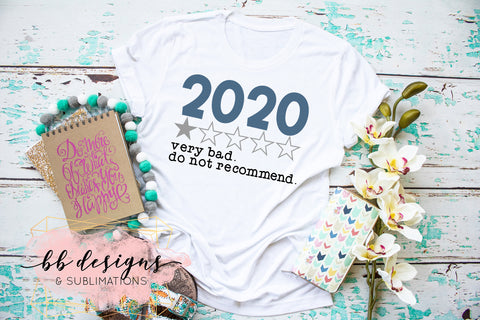 2020 review Shirt | Very Bad | Adult Humor Tee