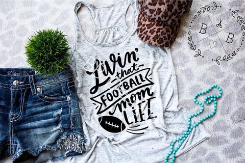 Livin' That Football Mom Life Adult Tee | Sports Design