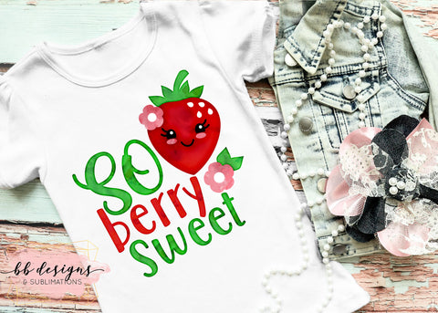 So Berry Sweet Tee | Strawberry Shirt | Strawberry Festival T-shirt