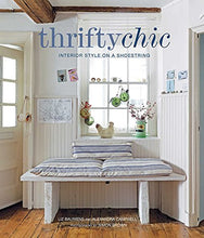 Load image into Gallery viewer, Thrifty Chic: Interior Style on a Shoestring