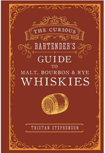 Load image into Gallery viewer, The Curious Bartender's Guide to Malt, Bourbon & Rye Whiskies