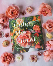 Load image into Gallery viewer, Colour Me Floral: Stunning Monochromatic Arrangements for Every Season