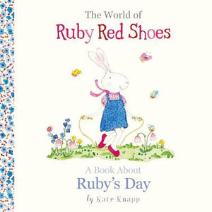 Ruby Red Shoes- A book about Rubys day