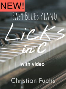 NEW! Easy Licks for Blues Piano in C, 19 pages