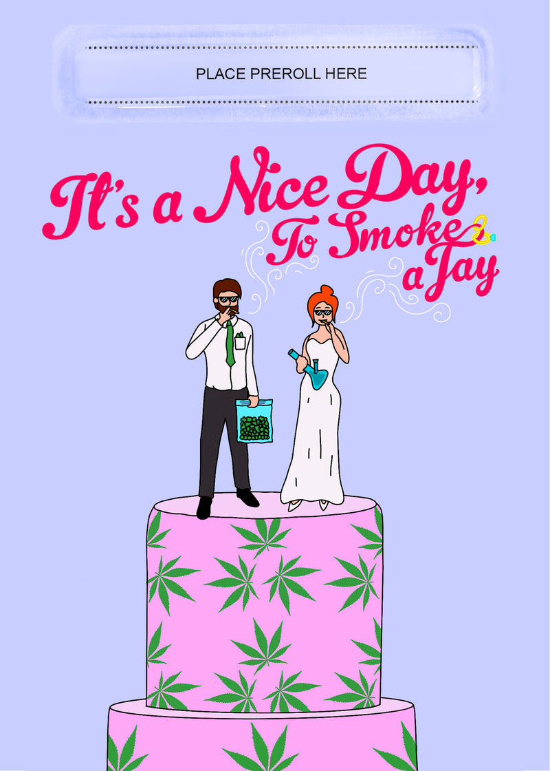 It's A Nice Day Card