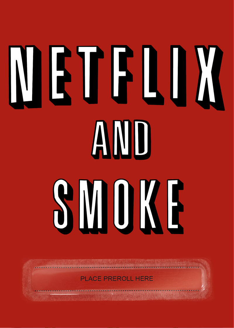 Netflix and Smoke Card