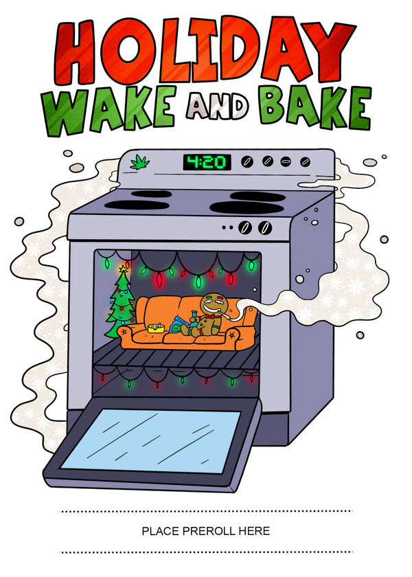 Holiday Wake & Bake