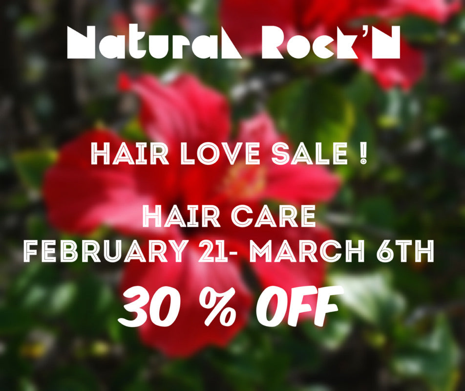 Don't miss Our Hair Love Sale - 30% off !