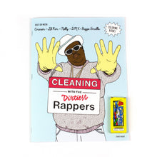 Cleaning With The Dirtiest Rappers: A Coloring Book