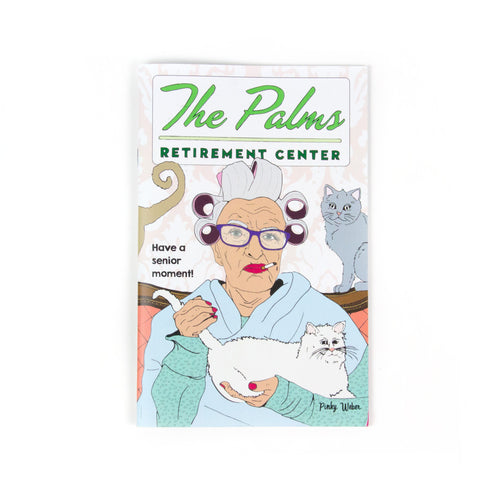 The Palms Retirement Center Zine