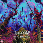 Lifeforms ‎– Into The Wild