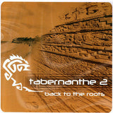 Various Artists ‎– Tabernanthe 2 - Back To The Roots