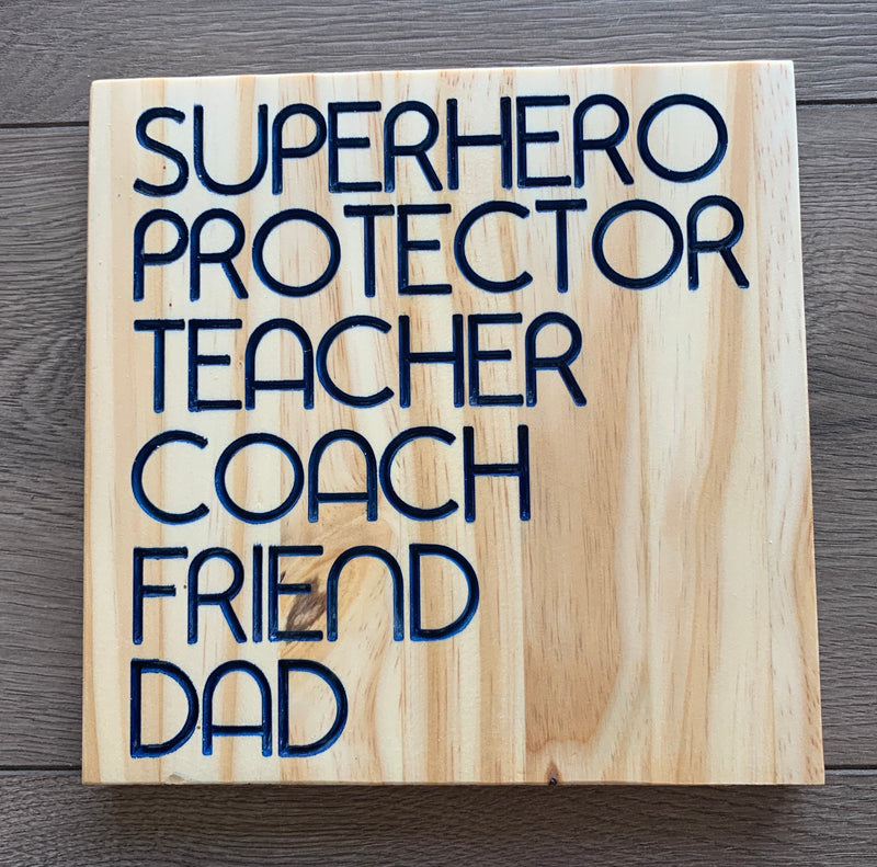 "Fathers Day Sign ""Superhero, protector..."""