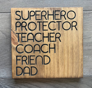 "Father's Day Sign ""Superhero, protector..."""