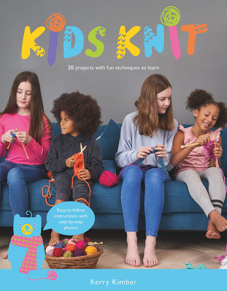 Kids Knit: 20 Projects with Fun Techniques to Learn!