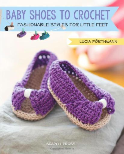 Baby Shoes to Crochet by Lucia Förthmann