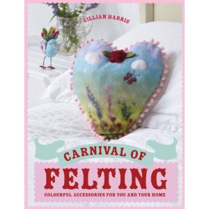 Carnival of Felting (SIGNED COPY)