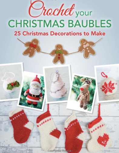 Crochet Your Christmas Baubles by Jane Burns