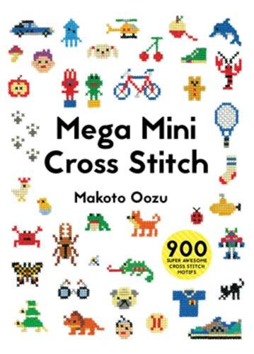 Mega Mini Cross Stitch by Makoto Oozu