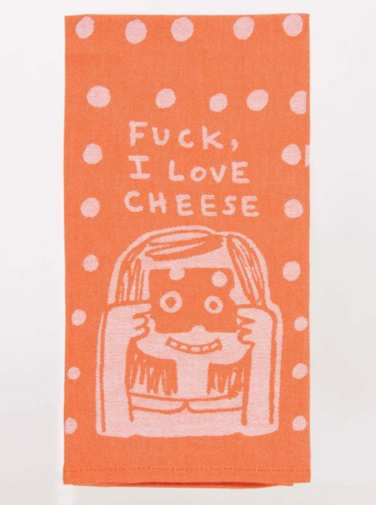 F*ck, I Love Cheese Dish Towel