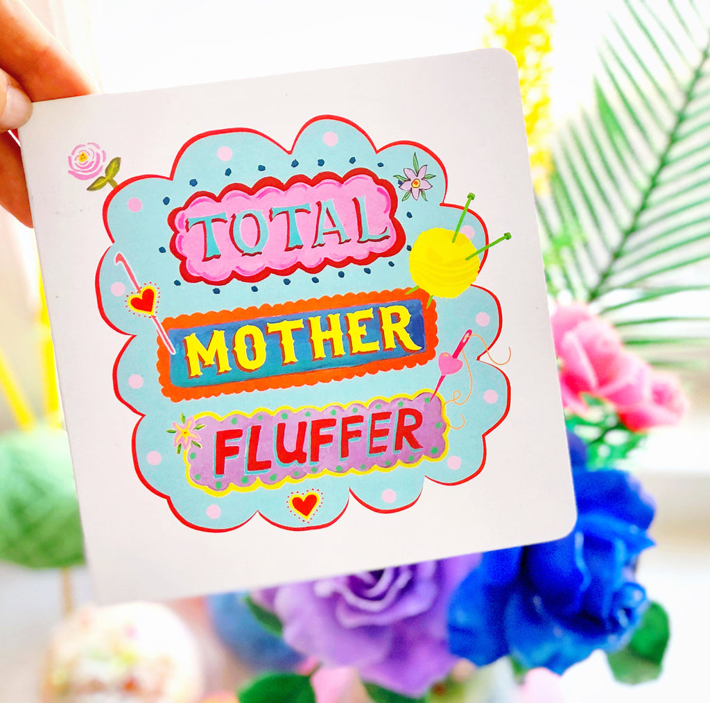 New TOTAL MOTHER FLUFFER Greetings Card (blank)