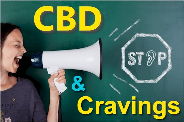 Can CBD Help With Cravings - Drugs, Alcohol, Food, or Othewise?