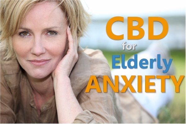 Can CBD help with Elderly Anxiety - What Research Shows