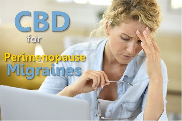 Can CBD Help With Perimenopausal Migraines