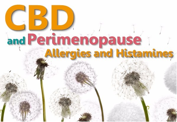 Can CBD Help WIth Perimenopause Allergies and Histamines