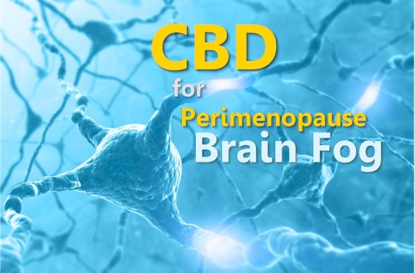 Can CBD Help With Perimenopause Brain Fog