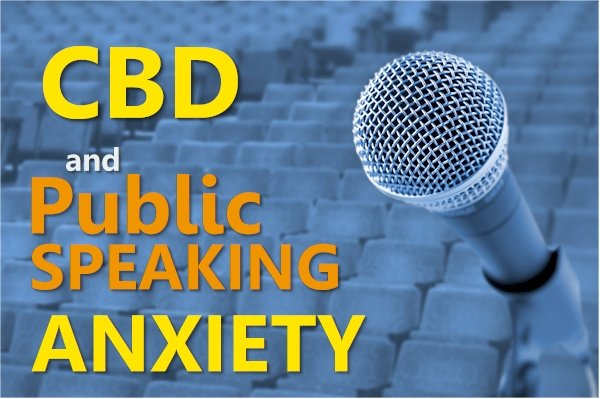 Can CBD Help With Public Speaking Anxiety?