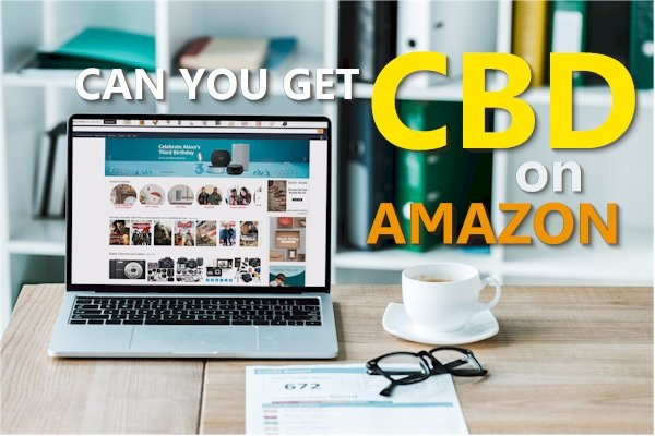 Can you Buy Real or Safe CBD on Amazon?