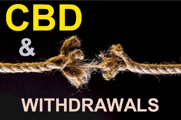 Does CBD Cause Withdrawals?  Can It Help With Withdrawals?