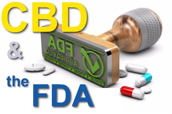 Does CBD Need To Be FDA Approved?
