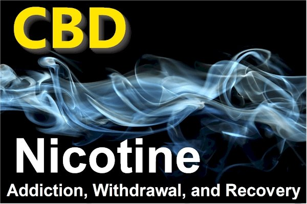 Research on CBD and Nicotine Addiction, Withdrawals, and Tolerance