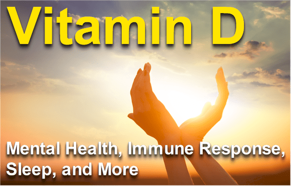 Research on Vitamin D, the Heavy Lifter for Mental Health, Immune Response, Sleep, and More