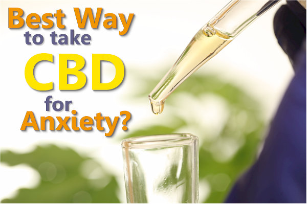 best way to take cbd for anxiety