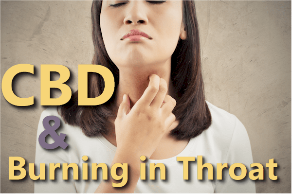 Can CBD cause burning in the back of the throat