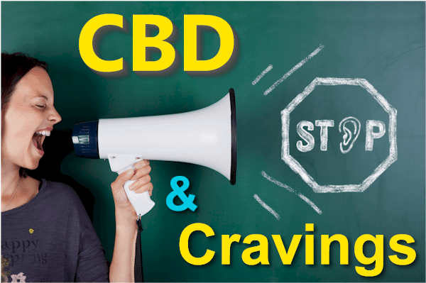 CBD and cravings for drugs or food