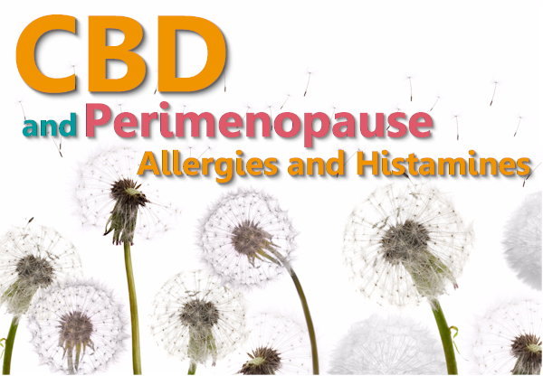 CBD for perimenopause allergies and histamines