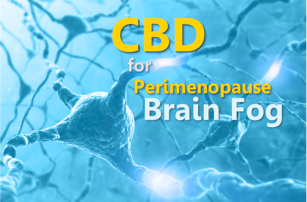 cbd and perimenopause brain fog