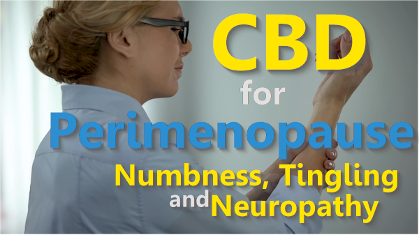 Can CBD help with perimenopause numbness and tingling