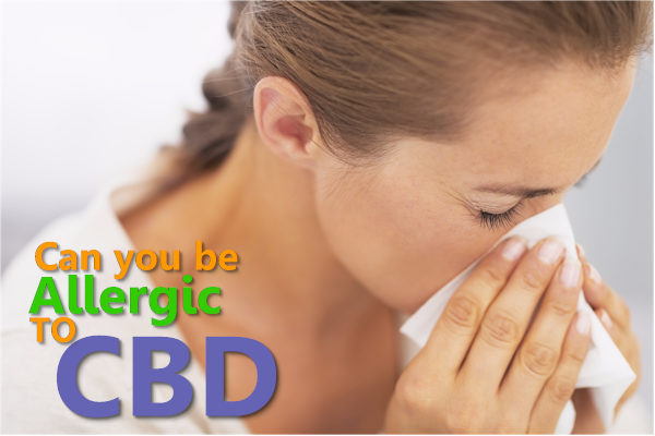 Can You Be Allergic to CBD? – indigonaturals net