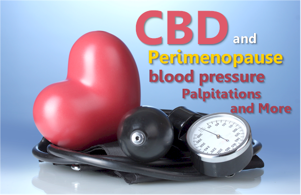 cbd for perimenopause blood pressure heart palpitations and heart health