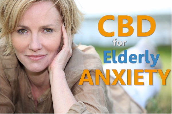CBD for elderly and aging anxiety