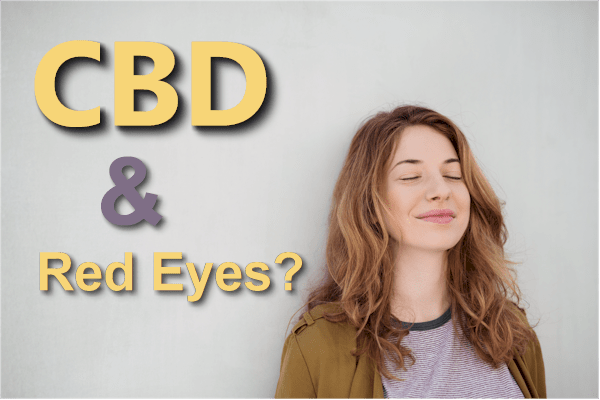 Does CBD Cause Red Eyes