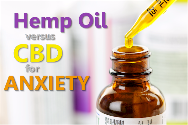 is hemp oil or cbd oil better for anxiety