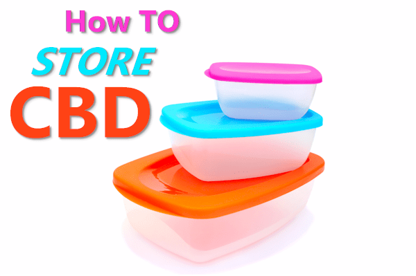 how to store cbd