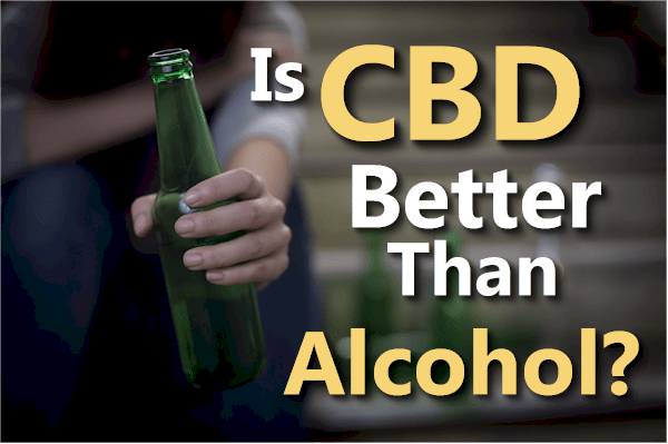 Is CBD better than alcohol